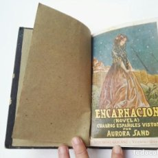 Libros antiguos: ENACARNACIÓN. AURORA SAND. 1925. Lote 148414126