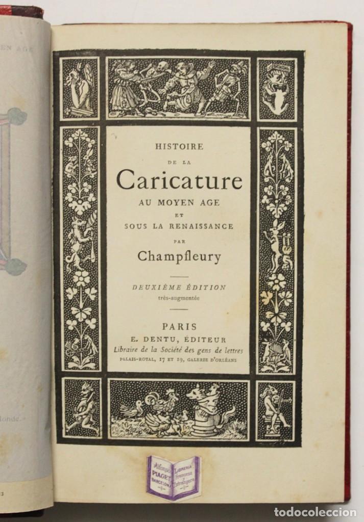 Libros antiguos: HISTOIRE DE LA CARICATURE AU MOYEN AGE ET SOUS LA RENAISSANCE. - CHAMPFLEURY. - Foto 2 - 148462682