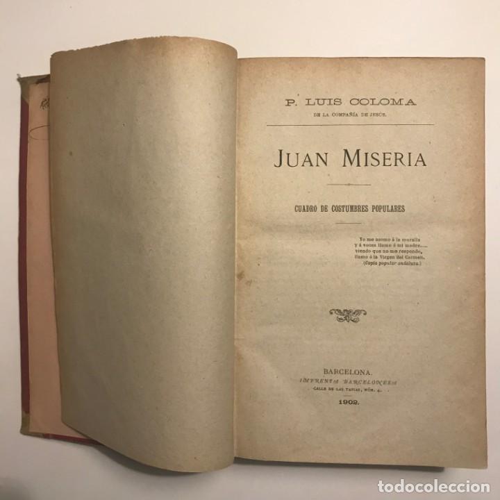 Libros antiguos: Varias novelas. P.L.Coloma. Juan Miseria. Por un piojo. Del natural. 1902 - Foto 3 - 148464122