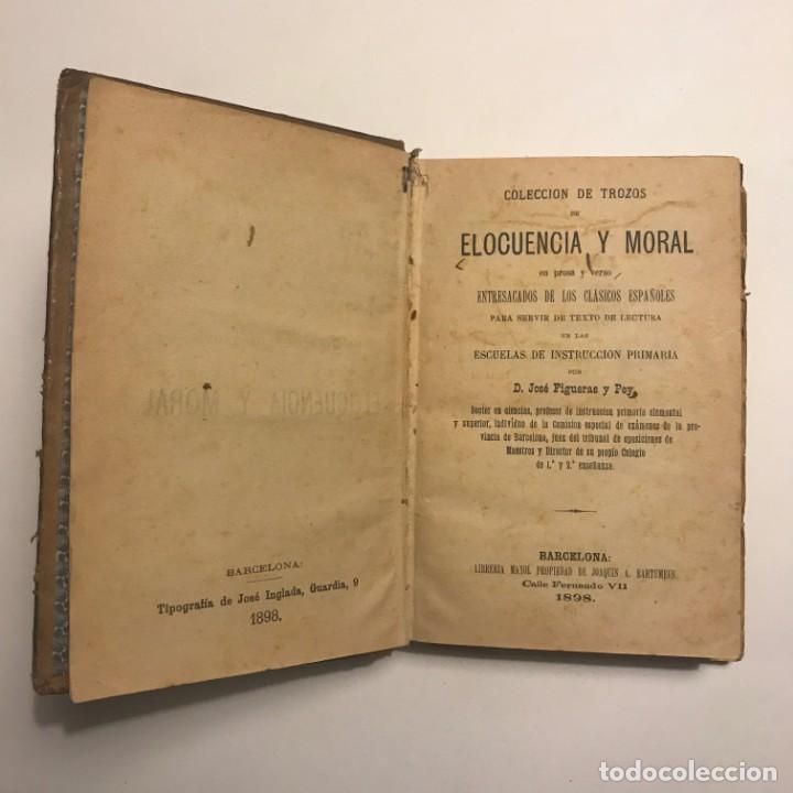ELOCUENCIA Y MORAL. D. JOSÉ FIGUERAS Y PEY. 1898 (Libros antiguos (hasta 1936), raros y curiosos - Literatura - Narrativa - Otros)