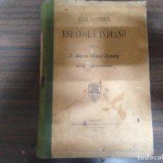 Libros antiguos: ANTIGUO LIBRO REGIO PATRONATO ESPAÑOL E INDIANO P. MATIAS GOMEZ ZAMORA MADRID 1897. Lote 148467230