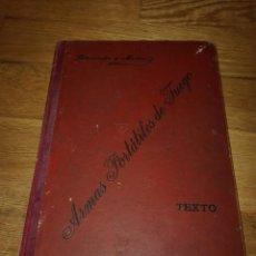 Libros antiguos: 1906 - LECCIONES SOBRE ARMAS PORTÁTILES DE FUEGO - JOSÉ LETAMENDÍA BENITO MARTÍN - TEXTO. Lote 148488928