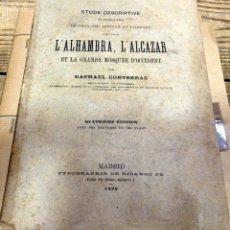 Libros antiguos: L'ALHAMBRA, L'ALCAZAR ET LA GRANDE MOSQUÉE D'OCCIDENT(1889) SEVILLA, GRANADA, CÓRDOBA -EN FRANCÉS. Lote 148534918