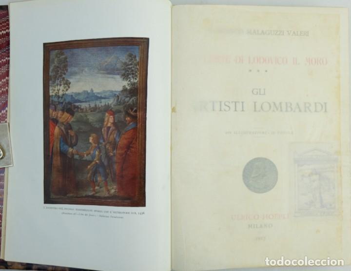 Libros antiguos: La corte di Lodovico il moro, Francesco Malaguzzi Valeri-Ed. Ultico Hoepli, Milan 1917 - Foto 9 - 148543682