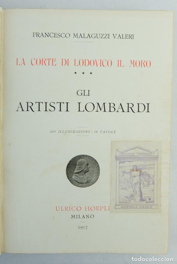 Libros antiguos: La corte di Lodovico il moro, Francesco Malaguzzi Valeri-Ed. Ultico Hoepli, Milan 1917 - Foto 10 - 148543682