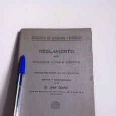 Libros antiguos: REGLAMENTO DE INSTALACIONES ELÉCTRICAS RECEPTORAS 1933. Lote 148563754