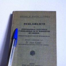 Libros antiguos: REGLAMENTO DE VERIFICACIÓNES ELÉCTRICAS. 1934. Lote 148564300