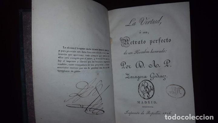 LA VIRTUD O RETRATO PERFECTO DE UN HOMBRE HONRADO- ZARAGOZA GODINEZ - MADRID - 1826 (MUY RARO) (Libros antiguos (hasta 1936), raros y curiosos - Literatura - Narrativa - Otros)