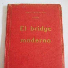 Libros antiguos: EL BRIDGE MODERNO - EDUARDO HERNANDEZ VIDAL - 1930 - 95 PAGINAS. Lote 148621314