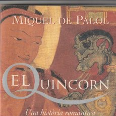 Libros antiguos: EL QUINCORN - MIQUEL DE PALOL. Lote 148628330