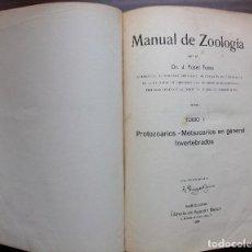 Libros antiguos: MANUAL DE ZOOLOGIA. DR. J. FUSET TUBIA. TOMO I. 1920. Lote 148661834