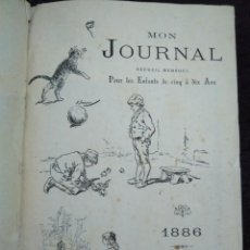 Libros antiguos: 1886. MON JOURNAL. REVISTA MENSUAL PARA NIÑOS DE 5 A 10 AÑOS.. Lote 148670942