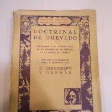 Libros antiguos: DOCTRINAL DE QUEVEDO - E. BARRIOBERO Y HERRAN - 1930. Lote 148678830