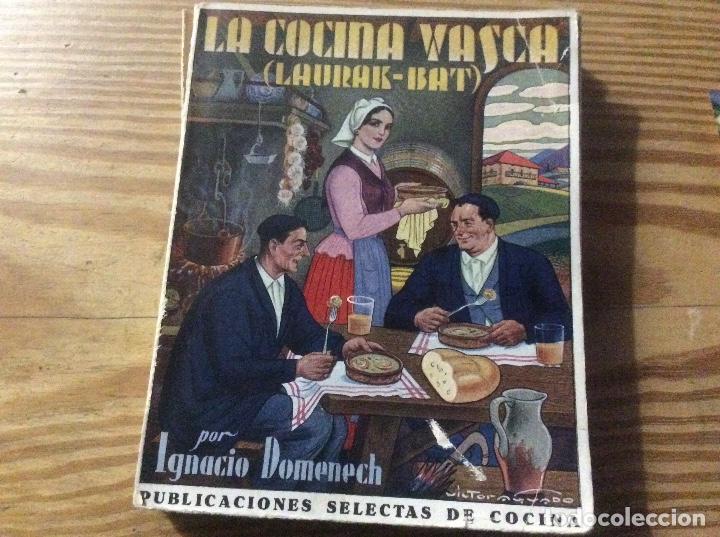 LA COCINA VASCA DOMENECH IGNACIO. ED. PUBLICACIONES SELECTAS DE COCINA. (Libros Antiguos, Raros y Curiosos - Cocina y Gastronomía)