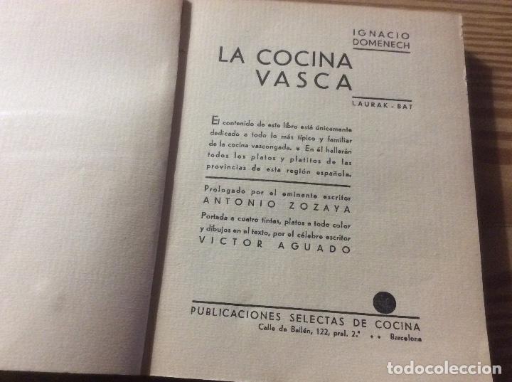 Libros antiguos: LA COCINA VASCA DOMENECH Ignacio. Ed. Publicaciones Selectas de Cocina. - Foto 2 - 148693662