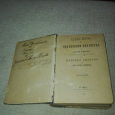 Libros antiguos: EJERCICIOS DE TRADUCCIÓN GRADUADA DE FRANCÉS A ESPAÑOL. JUSTINO LAVERDURE. OVIEDO 1887. OCTAVA ED.. Lote 148696785