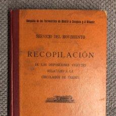 Libros antiguos: TRENES. LIBRO, SERVICIO DEL MOVIMIENTO. RECOPILACIÓN DE LAS DISPOSICIONES VIGENTES ... (A.1913). Lote 148708773