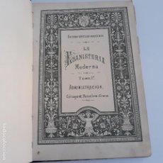 Libros antiguos: LA EBANISTERIA MODERNA TOMO I. SECCION ARTISTICO INDUSTRIAL. LIBRO DE LAMINAS. Lote 148745362