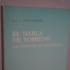 Libros antiguos: EL HABLA DE SOMIEDO. ANA MARIA CANO. Lote 148771910