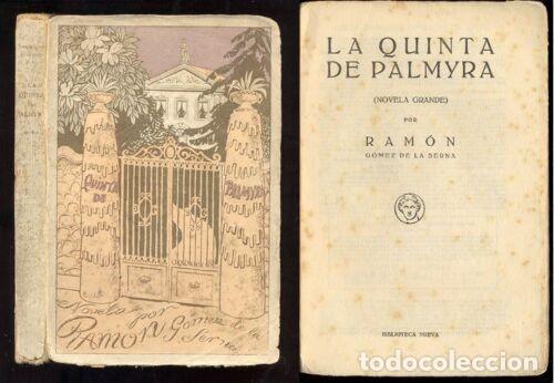 RAMON GOMEZ DE LA SERNA - QUINTA DE PALMYRA - 1923 1ºED (Libros antiguos (hasta 1936), raros y curiosos - Literatura - Narrativa - Otros)