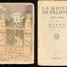 Libros antiguos: RAMON GOMEZ DE LA SERNA - QUINTA DE PALMYRA - 1923 1ºED. Lote 148804778
