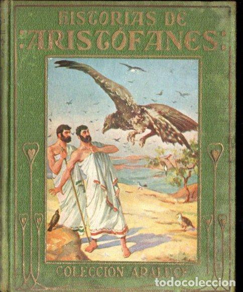 HISTORIAS DE ARISTÓFANES ARALUCE (1930) (Libros Antiguos, Raros y Curiosos - Literatura Infantil y Juvenil - Otros)