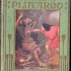 Libros antiguos: HISTORIAS DE PLUTARCO ARALUCE (1930). Lote 148811246