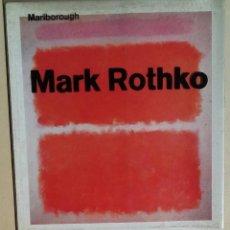 Libros antiguos: MARK ROTHKO (MARLBOROUGH, FEBRUARY-MARCH 1964). Lote 148811258
