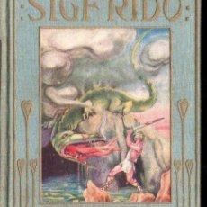 Libros antiguos: LA LEYENDA DE SIGFRIDO ARALUCE (S.F.). Lote 148811718