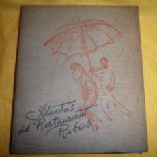 Libros antiguos: SILUETAS DEL RESTAURANTE RIBAS - AÑO 1936 - DIBUJOS DE RICARDO MARIN - NUMERADO·MUY RARO.. Lote 148827574