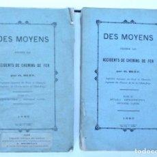 Libros antiguos: DES MOYENS D'ÉVITER LES ACCIDENTS DE CHEMINS DE FER, TOME I ET II. Lote 148842046