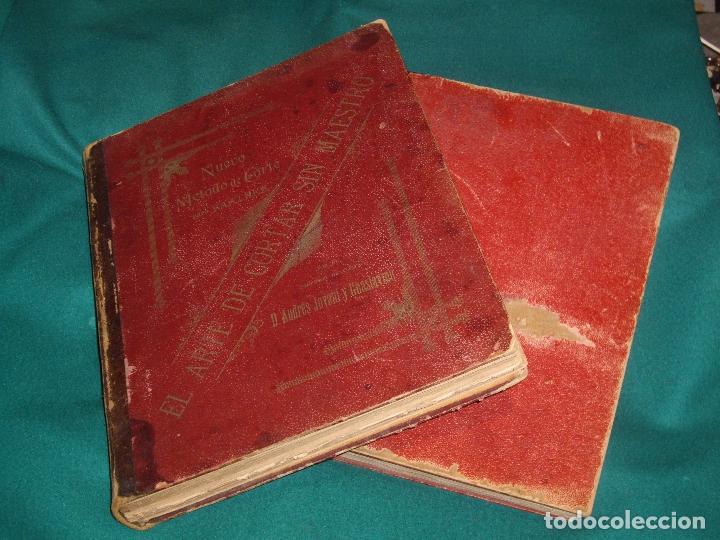 Libros antiguos: NUEVO METODO DE CORTE PARA SASTRES - EL ARTE DE CORTAR SIN MAESTRO - 1899 - Foto 2 - 148846994