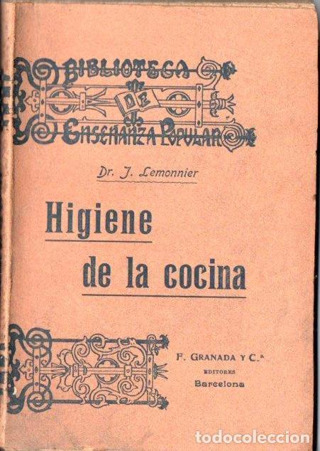 LEMONNIER : HIGIENE DE LA COCINA (GRANADA, S.F.) (Libros Antiguos, Raros y Curiosos - Cocina y Gastronomía)