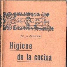 Libros antiguos: LEMONNIER : HIGIENE DE LA COCINA (GRANADA, S.F.). Lote 148943906