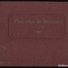 Libros antiguos: PROYECTOS DE INTERIORES. ARTIGAS, J.. Lote 148959114
