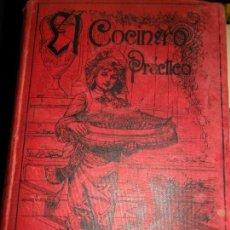 Libros antiguos: EL COCINERO PRÁCTICO, NUEVO TRATADO DE COCINA, ED. CALLEJA, 1903. Lote 148960034