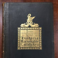 Libros antiguos: HISTÒRIA NACIONAL DE CATALUNYA. ROVIRA I VIRGILI. Lote 149216036