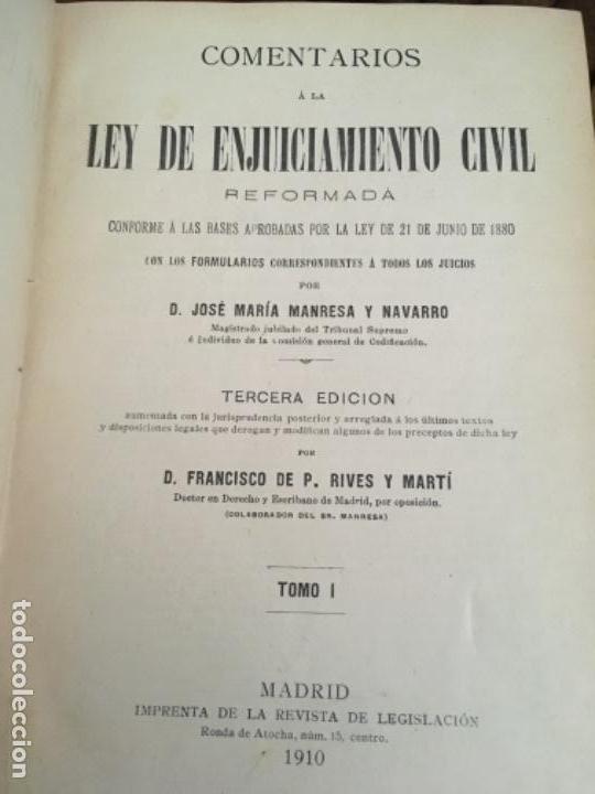 Libros antiguos: COMENTARIOS A LA LEY DE ENJUICIAMIENTO CIVIL, POR JOSÉ MARÍA MANRESA Y NAVARRO. 1910-1913 - Foto 4 - 149242110
