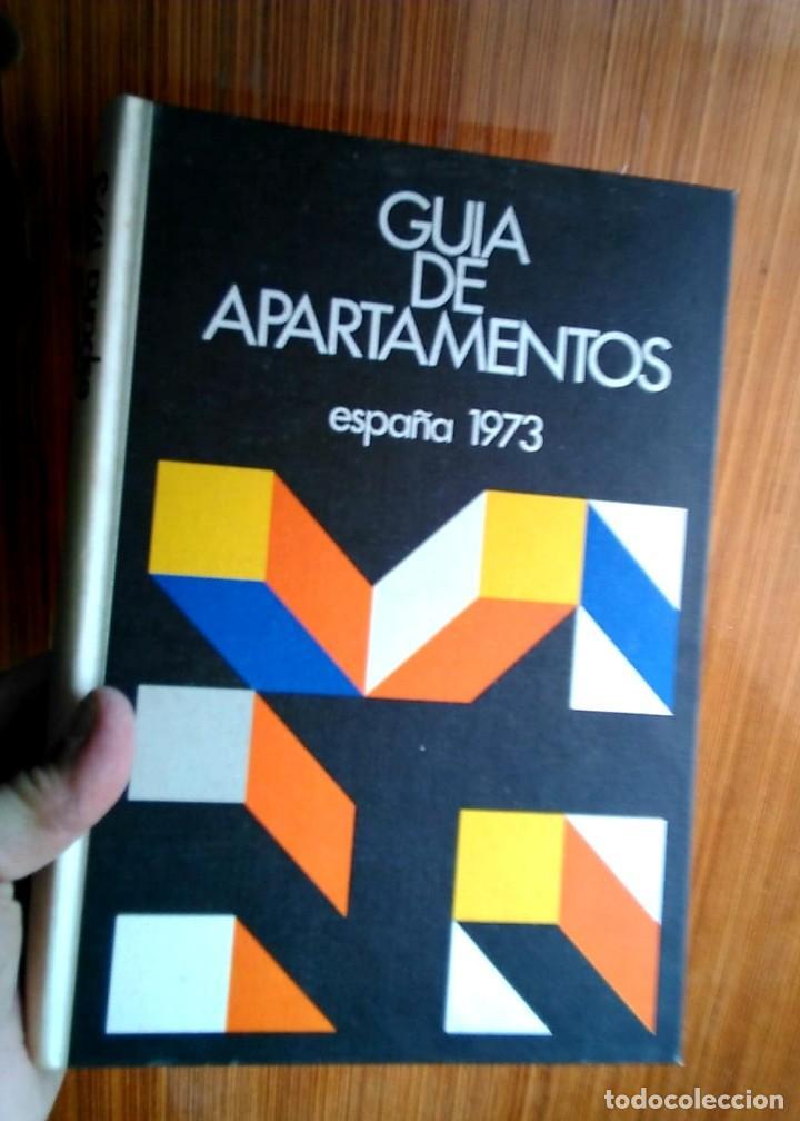 GUÍA DE APARTAMENTOS ESPAÑA 1973 (Libros Antiguos, Raros y Curiosos - Bellas artes, ocio y coleccionismo - Otros)