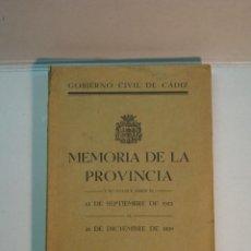 Libros antiguos: CÁDIZ - MEMORIA DE LA PROVINCIA. 13 DE SEPTIEMBRE 1923 - 31 DE DICIEMBRE DE 1928 (1929). Lote 149263598