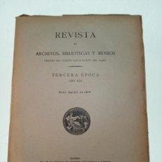 Libri antichi: REVISTA DE ARCHIVOS, BIBLIOTECAS Y MUSEOS - TERCERA ÉPOCA - AÑO XXI - JULIO-AGOSTO - 1917 -. Lote 149291934