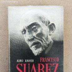 Alte Bücher - francisco suarez en la españa de su época - adro xavier - - 149312334