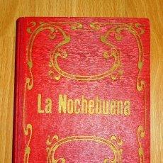 Libros antiguos: LA NOCHEBUENA : CUENTO PARA NIÑOS / POR EL CANÓNIGO SCMIDT ; DIBUJOS DE JUAN CARRERA. Lote 149316526