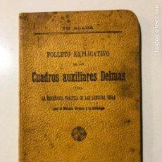 Libros antiguos: FOLLETO EXPLICATIVO DE LOS CUADROS AUXILIARES DELMAS. ENSEÑANZA DE LENGUAS VIVAS. TH. ALAUX. . Lote 149358522