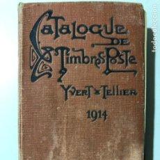 Libros antiguos: CATALOGUE PRIX - COURANT DE TIMBRES - POSTE. DIX - HUITIÈME ÈDITION. 1914. AMIENS. Lote 149362722