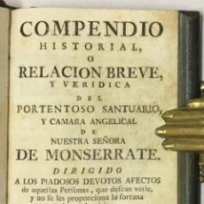Libros antiguos: COMPENDIO HISTORIAL, O RELACIÓN BREVE, Y VERIDICA DEL PORTENTOSO SANTUARIO Y CÁMARA ANGELICAL DE NUE. Lote 123141546
