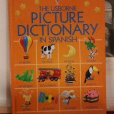 Libros antiguos: THE USBORNE PICTURE DICTIONARY IN SPANISH.. Lote 149369478