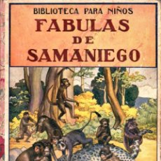 Libros antiguos: FÁBULAS DE SAMANIEGO (SOPENA, 1934). Lote 149392960