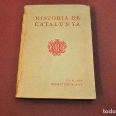 Libros antiguos: HISTÒRIA DE CATALUNYA - MOSSÈN NORBERT FONT I SAGUÉ - 1933 - BAGUL. Lote 149462794