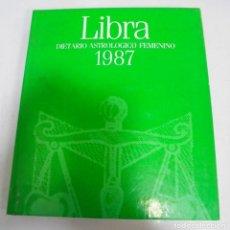 Libros antiguos: LIBRA. DIETARIO ASTROLOGICO FEMENINO. 1987. MARICARMEN SANTOS. PLAZA & JANES EDITORES. Lote 149465442